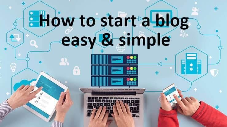 start a blog simple & easy